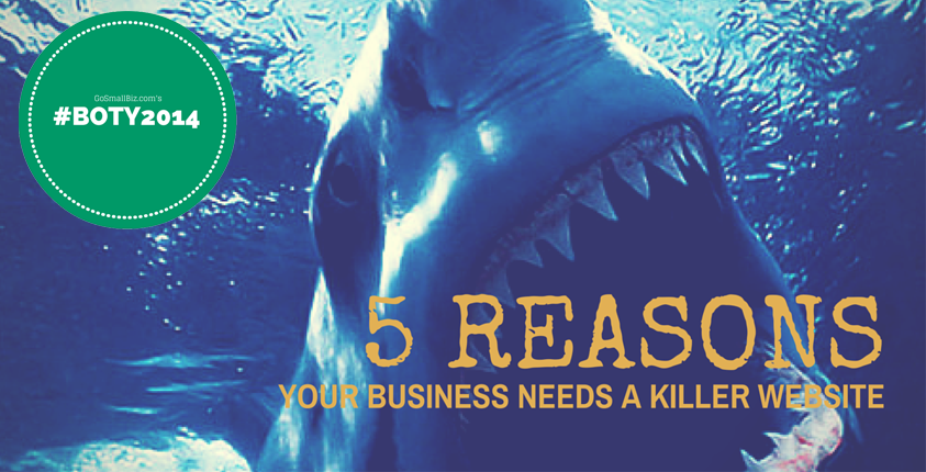 Best_of_the_Year_2014_5_Reasons_Your_Business_Needs_A_Killer_Website