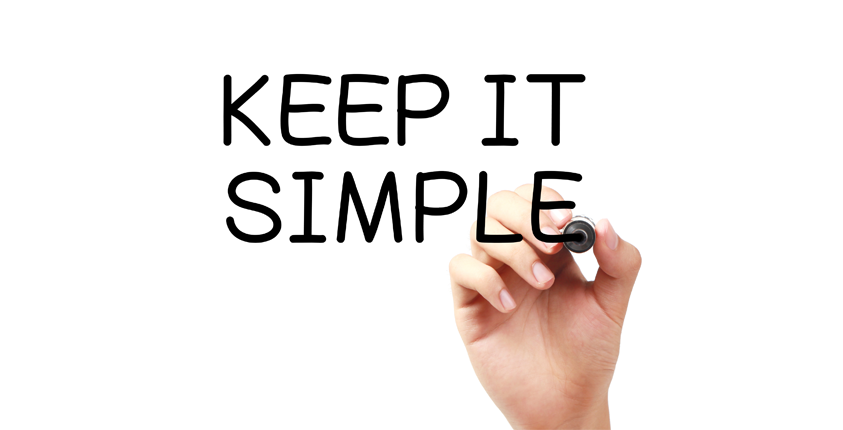The_Importance_of_Keeping_It_Simple_and_how_to_do_it